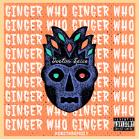 Doctor Spice - Ginger Who