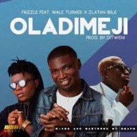 Frizzle - Oladimeji (feat. Wale Turner, Zlatan)