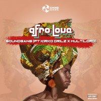 SOUND GANG - AFRO LOVE (feat. Kirko Drilz, MULTILORD)