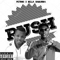 PETROS - Rush (feat. Bella Shmurda.)