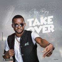 Sky Boy Abang - Take Over
