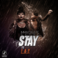 Immaculate Dache - Stay (feat. L.A.X)