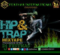 DJ FESTHAS - HIP & TRAP MIXTAPE (The Exceptional Version)