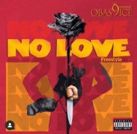 Obas9ice - No Love (Freestyle)