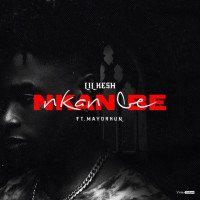 Lil Kesh - Nkan Be (feat. Mayorkun)