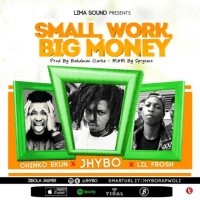 Jhybo - Mall Work, Big Money (feat. Chinko Ekun, Lil Frosh)