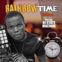 DJ STATE RAINBOW TIME MIX 08171029925 - DJ STATE RAINBOW TIME MIXTAPE 08171029925