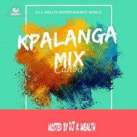 DJ k wealth - Kpalanga Mix