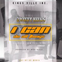 2winny Kings - I Can (Do All Things)