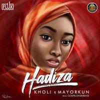Kholi - Hadiza (feat. Mayorkun)