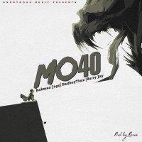 Rahman Jago - Mo40 (feat. Barry Jhay, Bad Boy Timz)