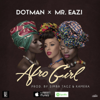 Mr. Eazi x Dotman - Afro Girl
