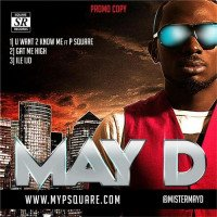 May D - U Want To Know Me (feat. P-Square)