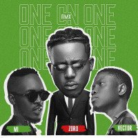 Zoro - One On One (Remix) (feat. Vector, MI Abaga)