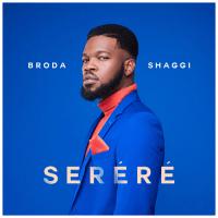 Broda Shaggi - Serere