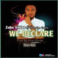 Zube Victor - WE DECLARE