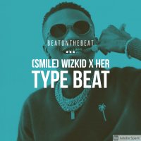 beatonthebeat - WIZKID X HER TYPE BEAT (REACH ME ON +2348147059293 TO PURCHASE THIS TRACK)