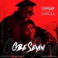 Yung6ix - Gbe Seyin (feat. Niniola)