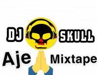 DJ Skull - Aje Mixtape