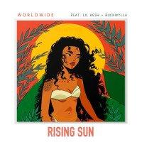 Worldwide - Rising Sun (feat. Lil Kesh, Buckwylla)