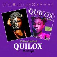 Dj Uno Spiritual - DJ Uno Spiritual Quilox Mixtape