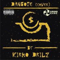 Kirko Drilz - Dangote (cover)