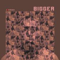 Album: Bigger(EP) - Joebagz