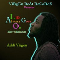 Virgen - Life Always Goes On