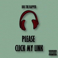 Lou the Rapper - Please Click My Link