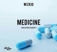 Wizkid x MasterKraft - Medicine