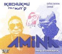 Ikechukwu - Amina (feat. May D)