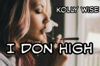 KollyWise - I Don High (I Don't Give A Fuck)