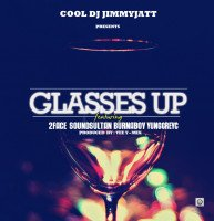 DJ Jimmy Jatt - Glasses Up (feat. Sound Sultan, Burna Boy, 2Baba, Yung Greyc)