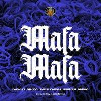DMW - Mafa Mafa (feat. Peruzzi, Dremo, Davido, The Flowolf)