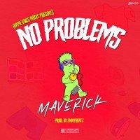MaVerick - NO PRÖBLEMS [freestyle] (prod. EmmyBeatz)