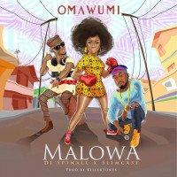 Omawumi - Malowa (feat. Slimcase, DJ Spinall)