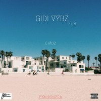 ch1dz - Gidi Vybz (feat. XL)
