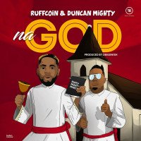 Ruffcoin - Na God (feat. Duncan Mighty)