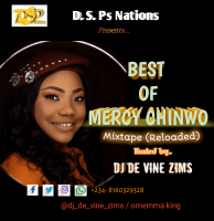 MERCY CHINWO x SHADY B x CHIOMA JESUS x FIOKEE x PREYEE ODEDE AND CHRIS MORGAN. - DJ DE VINE ZIMS In BEST OF MERCY CHINWO RELOADED(MIXTAPE)