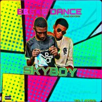 Sky boy - Ebeke (dance) (feat. Yung Enydan)