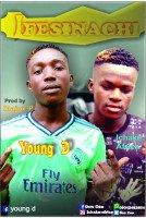 Yound D x Don Cee - Ifesinachi