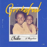 Chillz - Grateful (feat. Mayorkun)