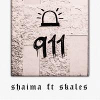Shaima - 911 (feat. Skales)