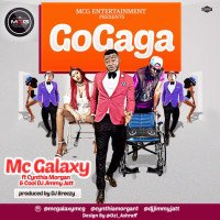 Mc Galaxy - Go Gaga (feat. Cynthia Morgan, DJ Jimmy Jatt)