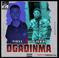 Pireex - Ogadinma (feat. Ijb Rewire)
