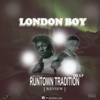 London Boy - Runtown Tradition EP Review