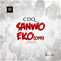 CDQ - Sanwo Eko (Oya)