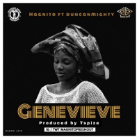 Magnito - Genevieve (feat. Duncan Mighty)