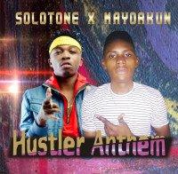 Solotone_X_Mayorkun - Hustler_Anthem