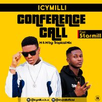 Icymilli - Conference Call (feat. Starmill)